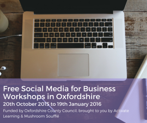Free Social Media for Business Workshops in Oxfordshire!