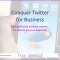 Free Twitter ebook - Conquer Twitter for Business - Mushroom Souffle v2