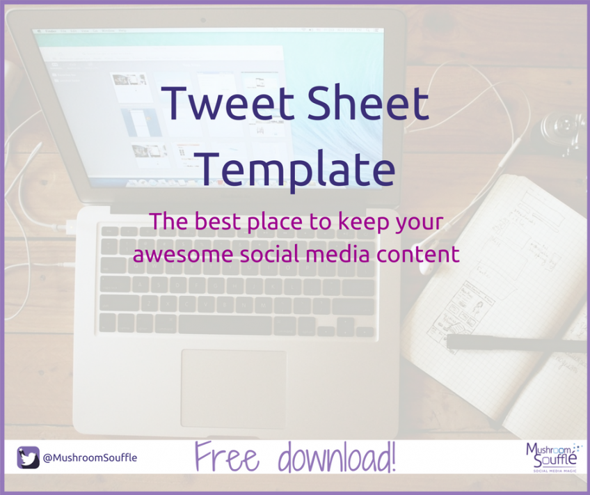The Tweet Sheet for your social media content
