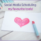 Social Media Scheduling tools - Hootsuite and Edgar
