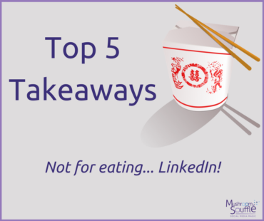 Top Takeaways from LinkedIn