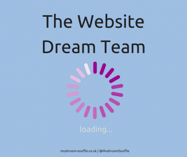 Who and What does your Website Dream Team include?