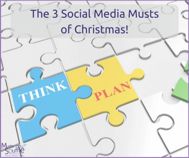 The 3 Social Media Musts of Christmas