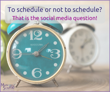 To schedule or not to schedule? That is the social media question!