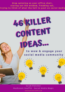 Social Media Content Ideas ebook - Mushroom Souffle - Sarah Fletcher