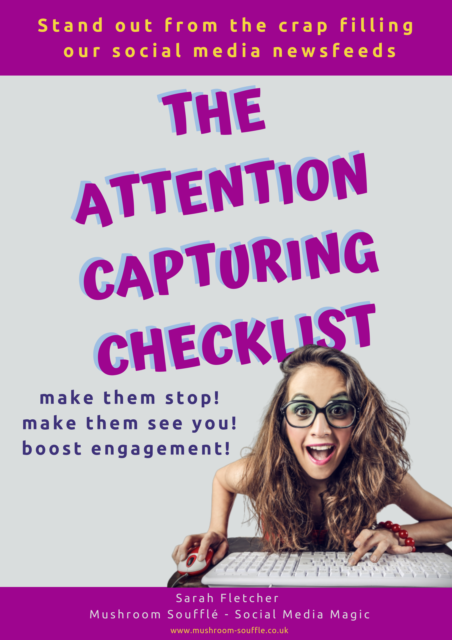 The Attention Capturing Checklist