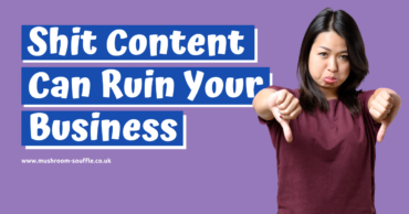 Shit Online Content Can Ruin Your Business